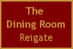 The Dining Room, Reigate in