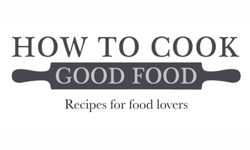 How to cook good food in