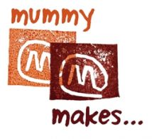 mummy makes... in